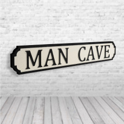 Man Cave Black and White...